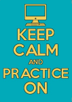 image for keep calm and practice on